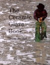 The Ceramic Glaze Book