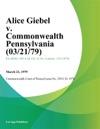 Alice Giebel V Commonwealth Pennsylvania