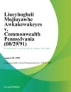 Liueybogheii Mojiuyawhe Awkakewakeyes V Commonwealth Pennsylvania