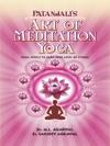 Patanjalis Art Of Meditation Yoga