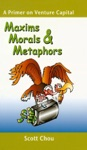 Maxims Morals And Metaphors