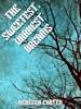 The Sweetest, Darkest Dreams