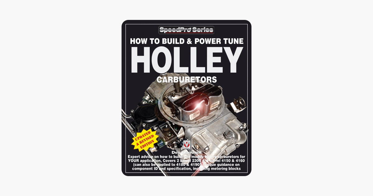 ‎How to Build & Power Tune Holley Carburetors