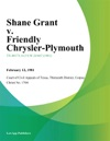 Shane Grant V Friendly Chrysler-Plymouth