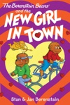 The Berenstain Bears Chapter Book The New Girl In Town