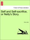 Self And Self-sacrifice Or Nellys Story