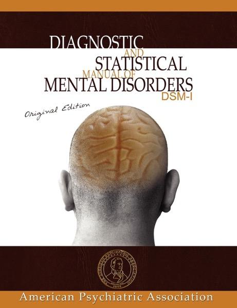Diagnostic and Statistical Manual of Mental Disorders : DSM-I