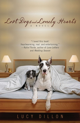 Lucy Dillon - Lost Dogs and Lonely Hearts