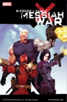 X-ForceCable Messiah War
