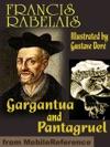 Gargantua And Pantagruel ILLUSTRATED