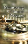 The Mainspring Of Human Progress