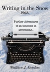 Writing In The Snow 1962-