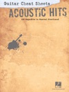 Guitar Cheat Sheets Acoustic Hits Songbook