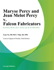 Download and Read Online Maryse Percy and Jean Melot Percy v. Falcon Fabricators