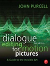 Dialogue Editing For Motion Pictures