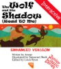 The Wolf and the Shadow (Read to Me and Interactive)
