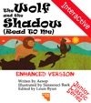 The Wolf And The Shadow Read To Me And Interactive