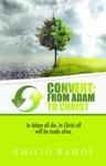 Convert From Adam To Christ