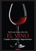 Todo lo que hay que saber sobre el vino