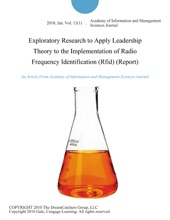 Exploratory Research To Apply Leadership Theory To The Implementation Of Radio Frequency Identification (Rfid) (Report)