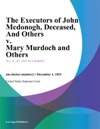 The Executors Of John Mcdonogh Deceased And Others V Mary Murdoch And Others