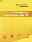 Come migliorare la comunicazione delle PMI