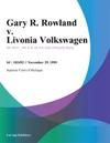 Gary R Rowland V Livonia Volkswagen