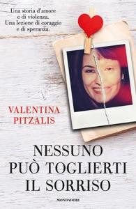 Nessuno può toglierti il sorriso di Valentina Pitzalis Copertina del libro