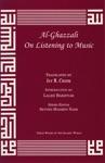 Al-Ghazzali On Listening To Music