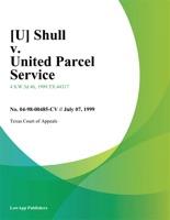 [U] Shull V. United Parcel Service