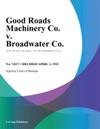 Good Roads Machinery Co V Broadwater Co