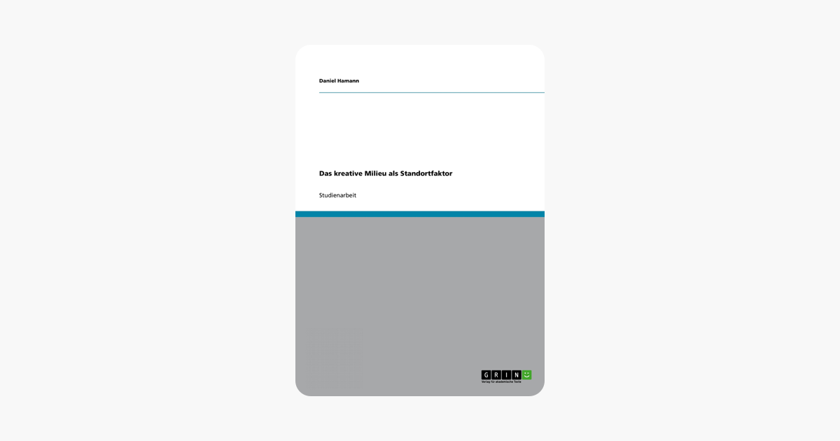 Das kreative Milieu als Standortfaktor (German Edition)
