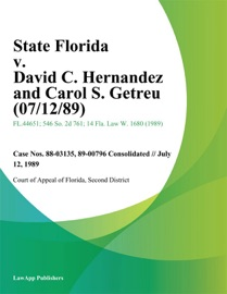 STATE FLORIDA V. DAVID C. HERNANDEZ AND CAROL S. GETREU