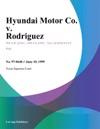 Hyundai Motor Co V Rodriguez