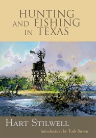 Hunting And Fishing In Texas
