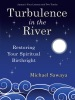 Turbulence In The River