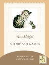 Miss Moppet - Story And Games