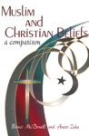 Muslim And Christian Beliefs A Comparison
