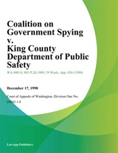 Coalition On Government Spying V. King County Department Of Public Safety