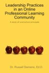 Leadership Practices In An Online Professional Learning Community