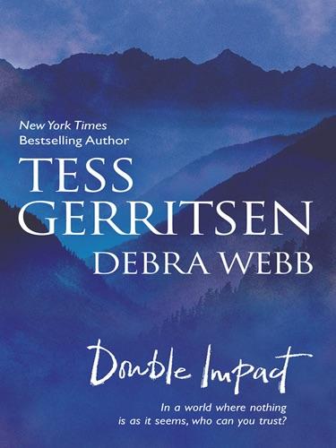 Tess Gerritsen & Debra Webb - Double Impact