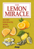 Elodie Baunard - The Lemon Miracle: 101 Uses for Health, Home, Beauty artwork