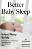 Jane Stockly, M.S. - Better Baby Sleep: Infant Sleep Safety artwork