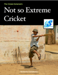 Not so Extreme Cricket