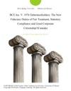 BCE Inc V 1976 Debentureholders The New Fiduciary Duties Of Fair Treatment Statutory Compliance And Good Corporate CitizenshipCanada