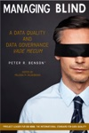 Managing Blind A Data Quality And Data Governance Vade Mecum