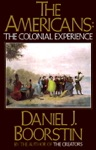 The Americans The Colonial Experience