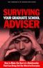 Surviving Your Graduate School Adviser