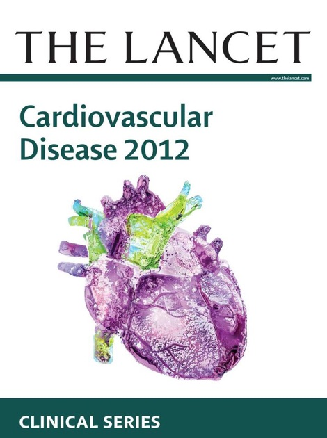 The Lancet: Cardiovascular Disease 2012 by The Lancet on