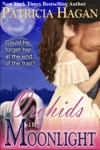 Orchids In Moonlight A Historical Western Romance